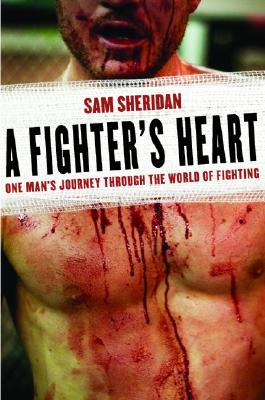 A Fighter's Heart By Sheridan, Sam